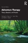 Adventure Therapy : Theory, Research, and Practice - Book