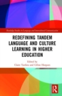 Redefining Tandem Language and Culture Learning in Higher Education - Book