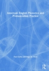 American English Phonetics and Pronunciation Practice - Book