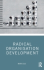 Radical Organisation Development - Book