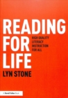 Reading for Life : High Quality Literacy Instruction for All - Book