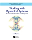 Working with Dynamical Systems : A Toolbox for Scientists and Engineers - Book