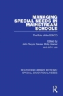 Managing Special Needs in Mainstream Schools : The Role of the SENCO - Book