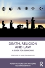 Death, Religion and Law : A Guide For Clinicians - Book