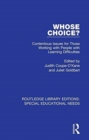 Whose Choice? : Contentious Issues for Those Working with People with Learning Difficulties - Book