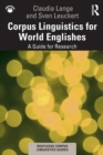 Corpus Linguistics for World Englishes : A Guide for Research - Book