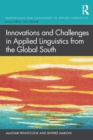 Innovations and Challenges in Applied Linguistics from the Global South - Book