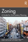 Zoning : A Guide for 21st-Century Planning - Book