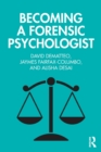 Becoming a Forensic Psychologist - Book