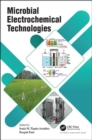 Microbial Electrochemical Technologies - Book