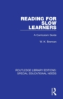 Reading for Slow Learners : A Curriculum Guide - Book