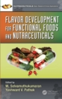 Flavor Development for Functional Foods and Nutraceuticals - Book