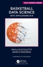 Basketball Data Science : With Applications in R - Book