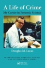 A Life of Crime : My Career in Forensic Science - Book
