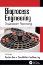 Bioprocess Engineering : Downstream Processing - Book