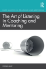 The Art of Listening in Coaching and Mentoring - Book