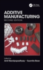 Additive Manufacturing, Second Edition - Book