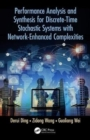Performance Analysis and Synthesis for Discrete-Time Stochastic Systems with Network-Enhanced Complexities - Book