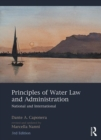 Principles of Water Law and Administration : National and International, 3rd Edition - Book