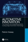 Automotive Innovation : The Science and Engineering behind Cutting-Edge Automotive Technology - Book