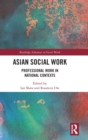 Asian Social Work : Professional Work in National Contexts - Book