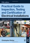 Practical Guide to Inspection, Testing and Certification of Electrical Installations - Book