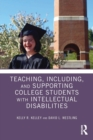 Teaching, Including, and Supporting College Students with Intellectual Disabilities - Book