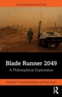 Blade Runner 2049 : A Philosophical Exploration - Book