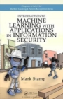 Introduction to Machine Learning with Applications in Information Security - Book