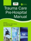 Trauma Care Pre-Hospital Manual - Book