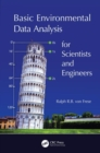 Basic Environmental Data Analysis for Scientists and Engineers - Book