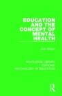 Education and the Concept of Mental Health - Book