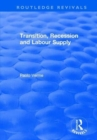 Transition, Recession and Labour Supply - Book