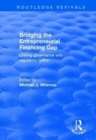 Bridging the Entrepreneurial Financing Gap : Linking Governance with Regulatory Policy - Book