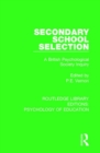 Secondary School Selection : A British Psychological Society Inquiry - Book