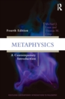 Metaphysics : A Contemporary Introduction - Book