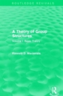 A Theory of Group Structures : Volume I: Basic Theory - Book
