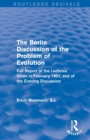 The Berlin Discussion of the Problem of Evolution : Full Report of the Lectures Given in February 1907, and of the Evening Discussion - Book