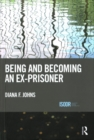 Being and Becoming an Ex-Prisoner - Book