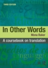 In Other Words : A Coursebook on Translation - Book