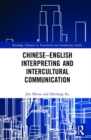 Chinese-English Interpreting and Intercultural Communication - Book