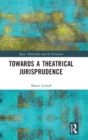 Towards a Theatrical Jurisprudence - Book