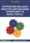 Supporting Inclusive Practice and Ensuring Opportunity is Equal for All - Book