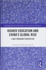 Higher Education and China's Global Rise : A Neo-tributary Perspective - Book