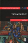 The Gay Science : Intimate Experiments with the Problem of HIV - Book