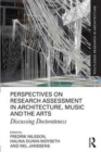 Perspectives on Research Assessment in Architecture, Music and the Arts : Discussing Doctorateness - Book