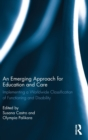 An Emerging Approach for Education and Care : Implementing a Worldwide Classification of Functioning and Disability - Book
