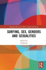 Surfing, Sex, Genders and Sexualities - Book