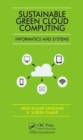 Sustainable Green Cloud Computing: Informatics and Systems - Book