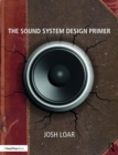 The Sound System Design Primer - Book